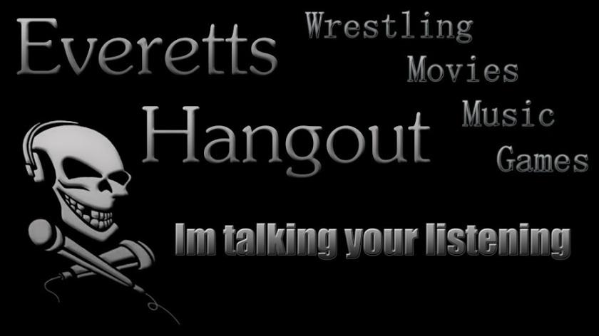 Everett's Hangout