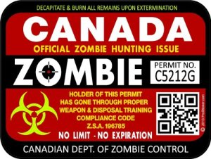 Canadian zombie hunting license.