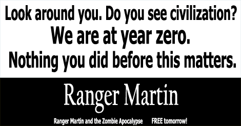 Ranger Martin and the Zombie Apocalypse
