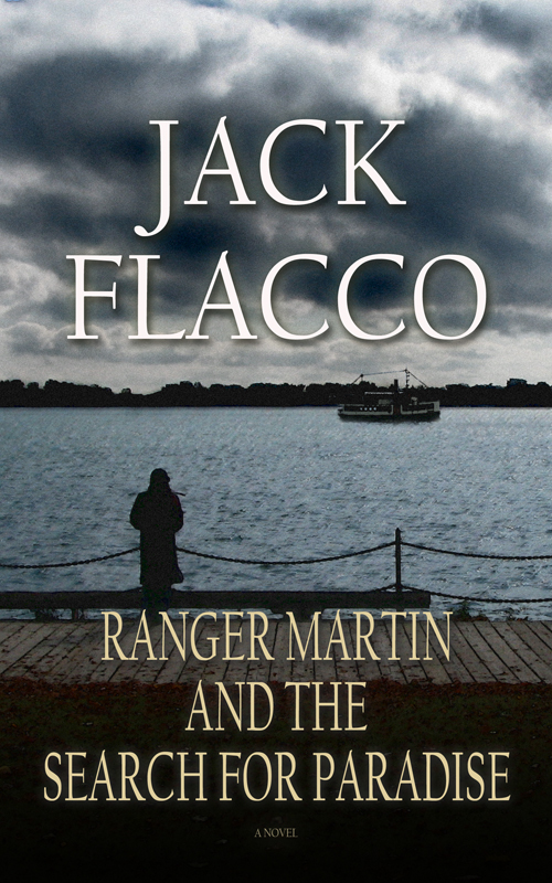Ranger Martin and the Search for Paradise